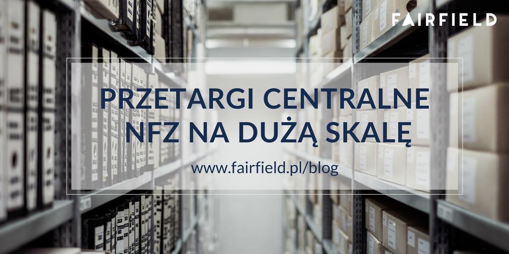 Przetargi centralne NFZ na dużą skalę
