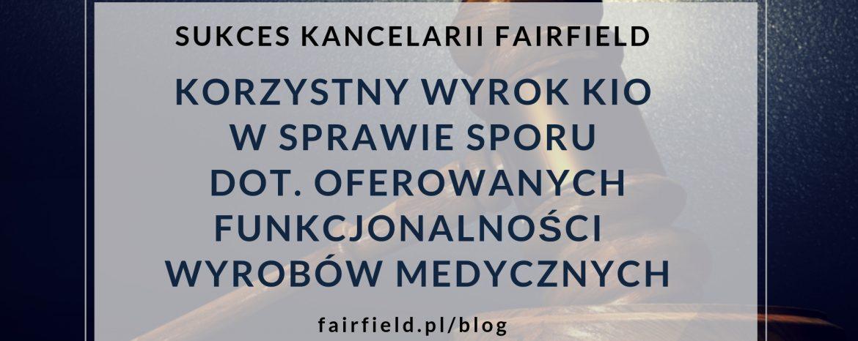 Sukces Kancelarii Fairfield: Korzystny wyrok KIO dot. funkcjonalności wyrobów medycznych