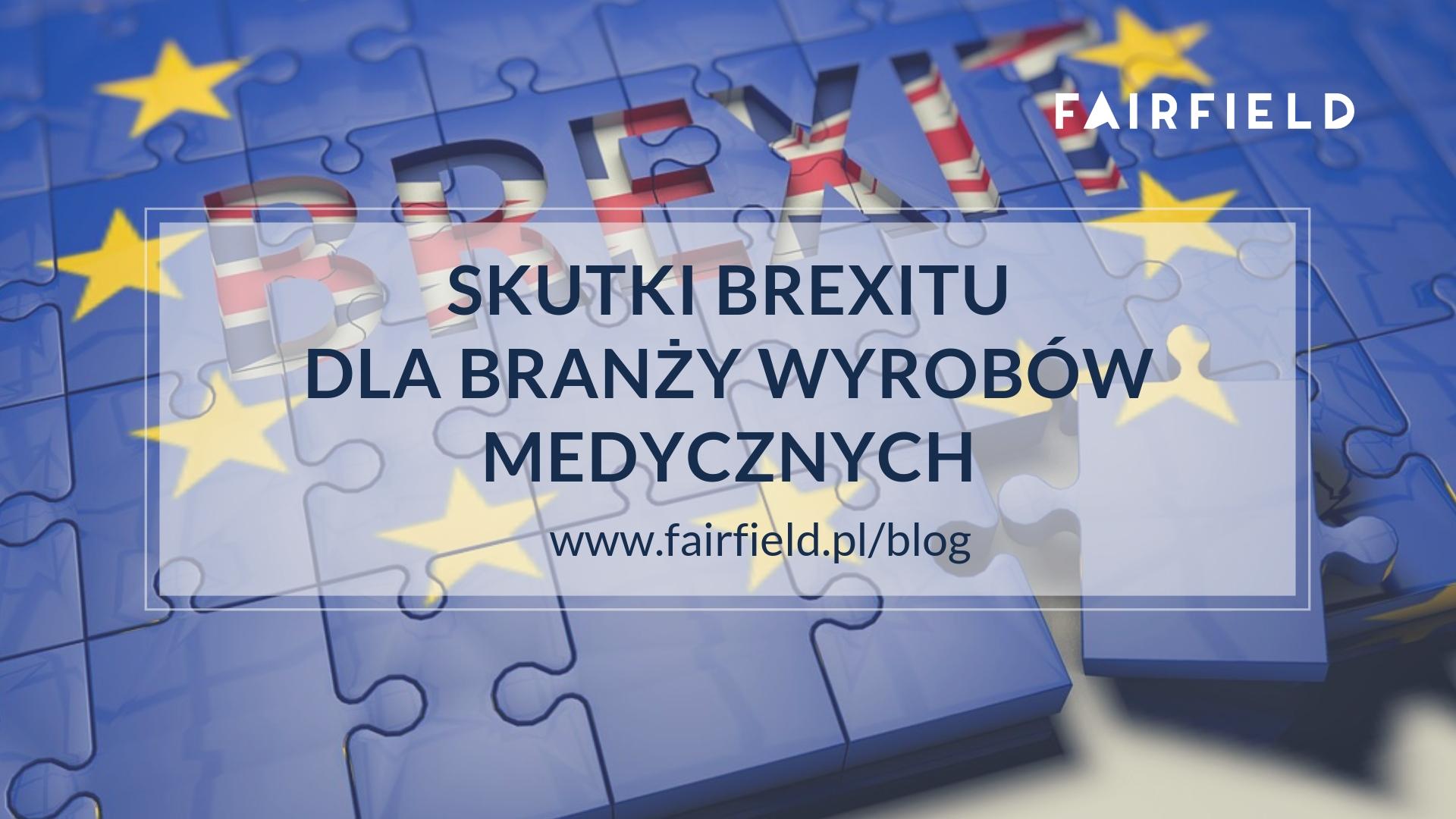 Skutki Brexitu dla branży wyrobów medycznych