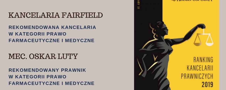 Kancelaria Fairfield wyróżniona w rankingu Dziennika Rzeczpospolita 2019