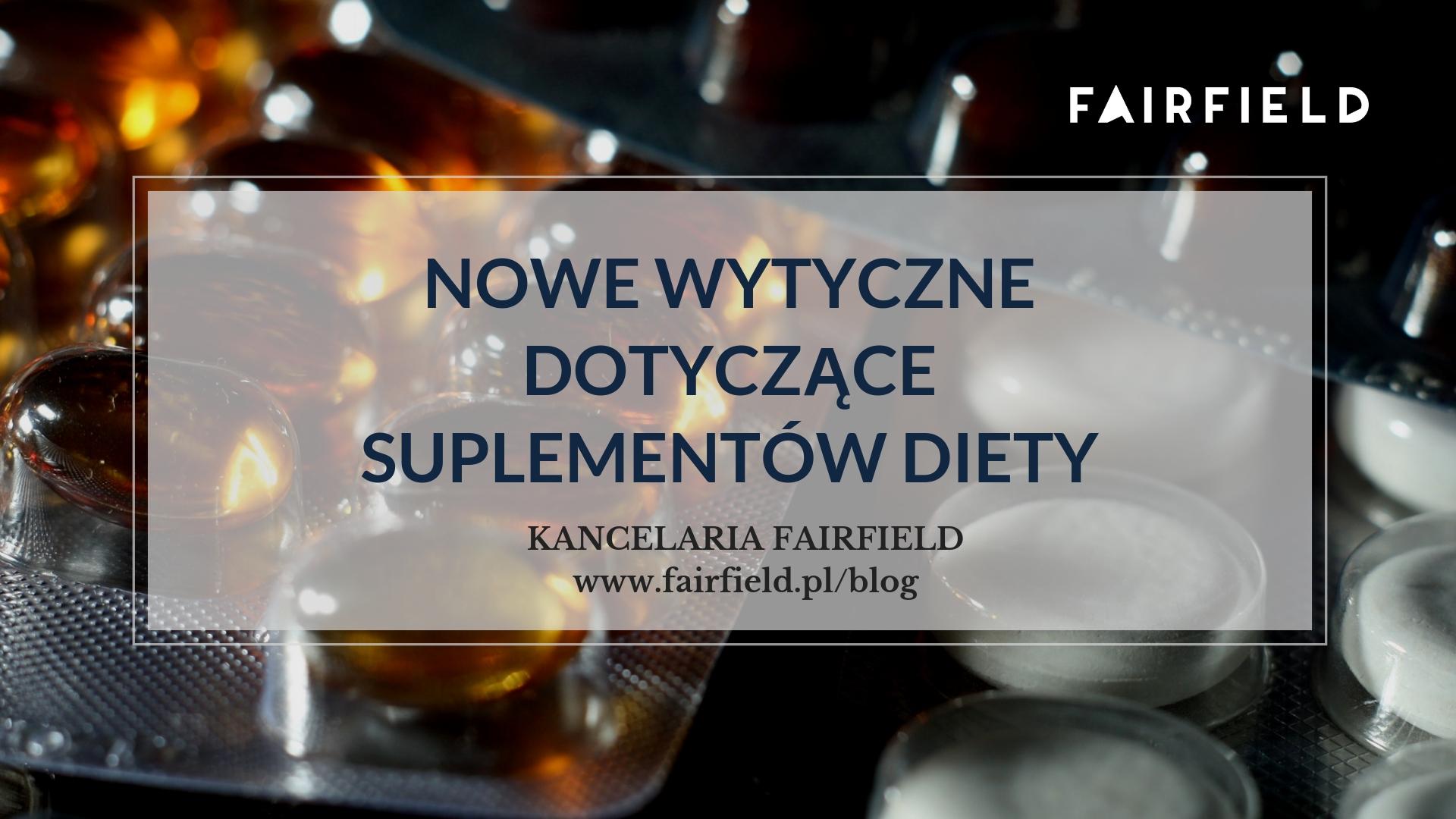 Nowe wytyczne dotyczące suplementów diety