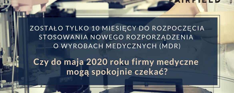Nowe Rozporządzenie o wyrobach medycznych (MDR)