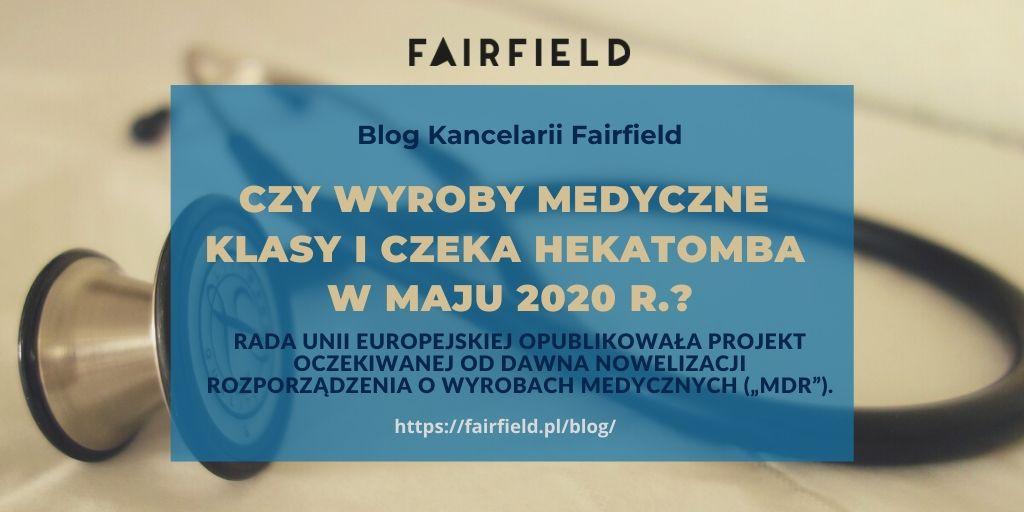 Czy wyroby medyczne klasy I czeka hekatomba w maju 2020 r.?