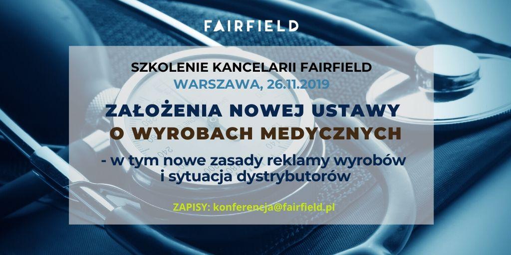 """Szkolenie Kancelarii Fairfield: """"Założenia nowej ustawy o wyrobach medycznych"""""""
