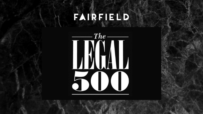 Kancelaria FAIRFIELD wyróżniona w rankingu LEGAL500