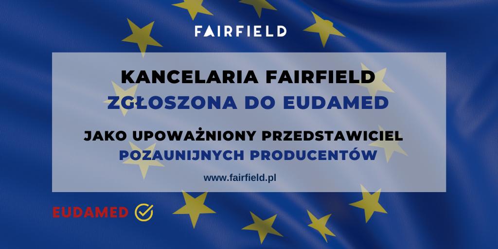 Kancelaria Fairfield zgłoszona do EUDAMED