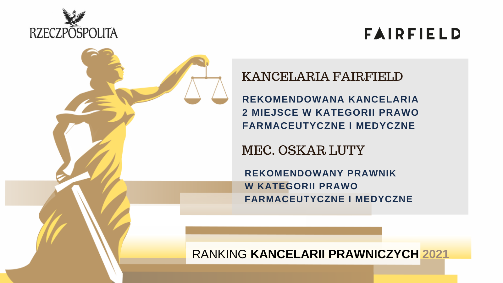 Kancelaria Fairfield wyróżniona w Rankingu Kancelarii Prawniczych Dziennika Rzeczpospolita 2021