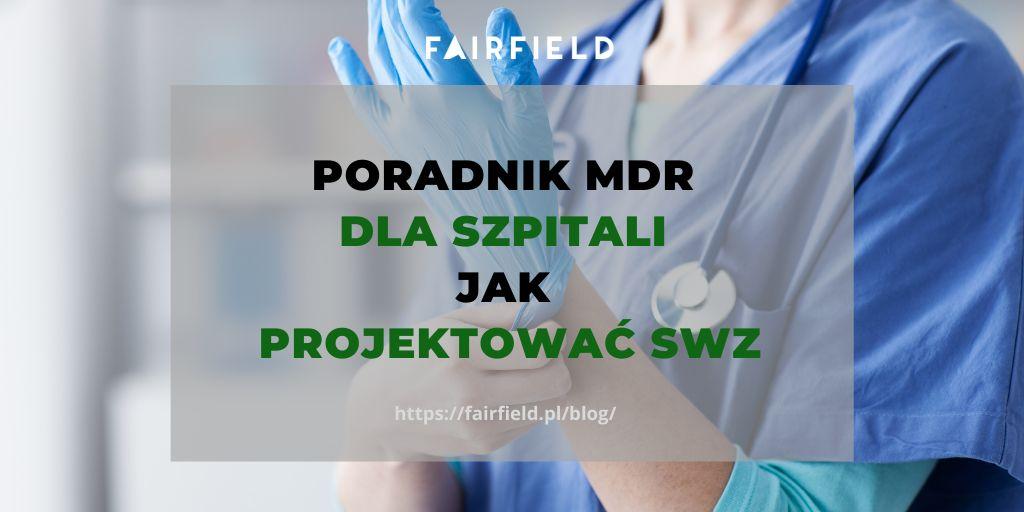 Poradnik MDR dla szpitali. Jak projektować SWZ
